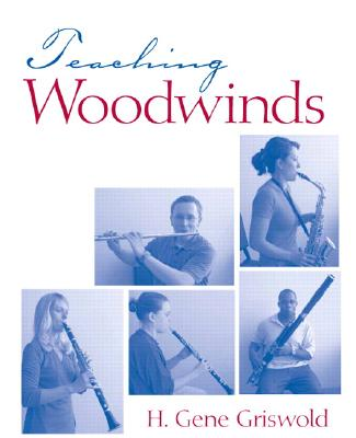 Teaching Woodwinds By Griswold, H. Gene