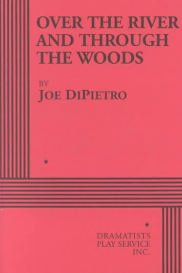Over the River and Through the Woods By Dipietro, Joe