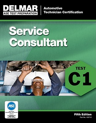 C1 Service Consultant By Delmar Learning